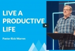 rickwarren_life a productive life.jpg